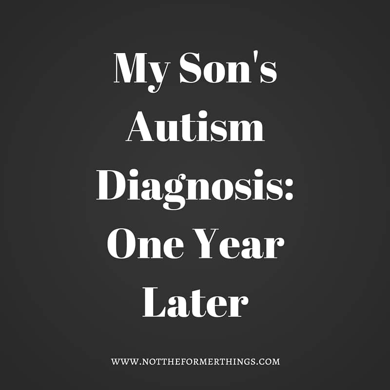 My Son's Autism Diagnosis_ One Year Later