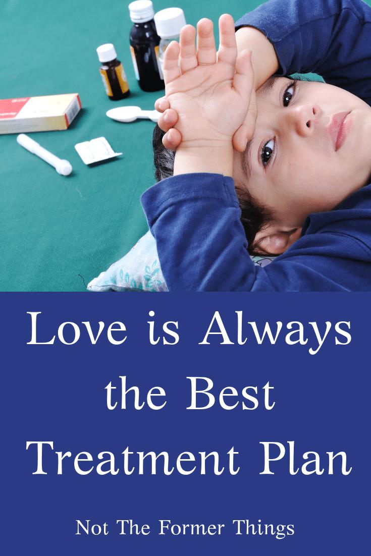 Love Is Always The Best Treatment Plan