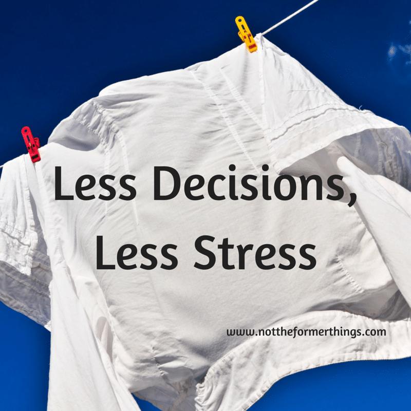 Less DecisionsLess Stress