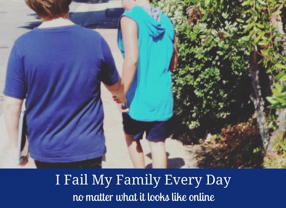 I Fail My Family Every Day
