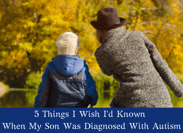 5 Things I Wish I'd Known When My Son Was Diagnosed With Autism