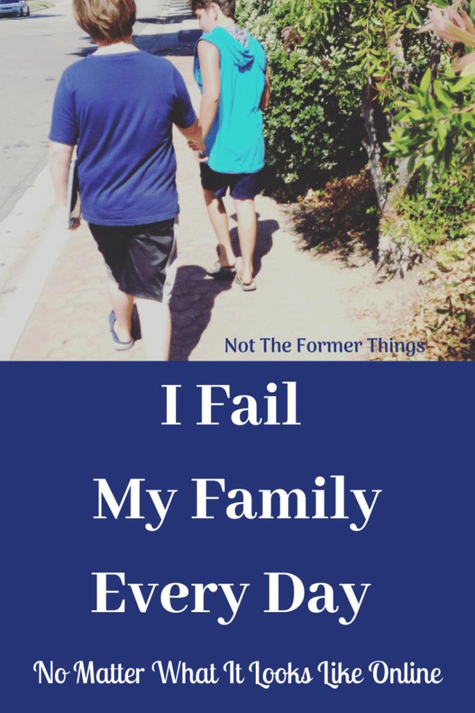 I Fail My Family Every Day #motherhood #momhelp