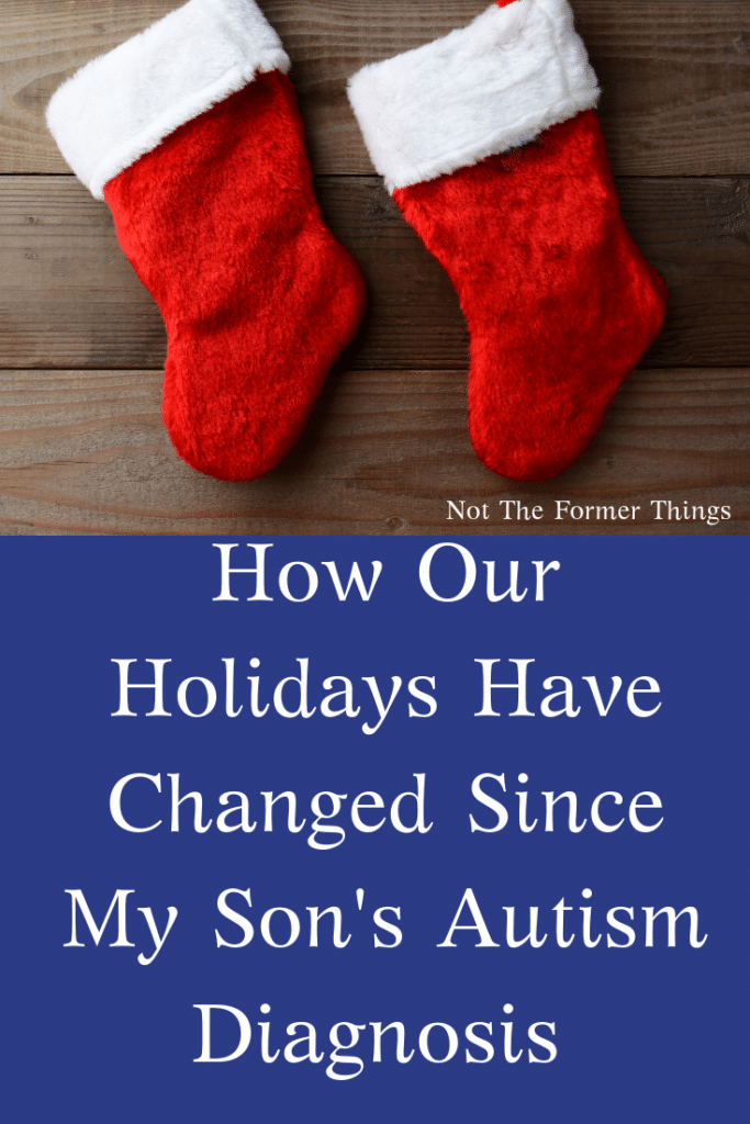 How Our Holidays Have Changed Since My Son's Autism Diagnosis