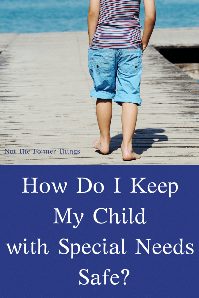 How Do I Keep My Child With Special Needs Safe?