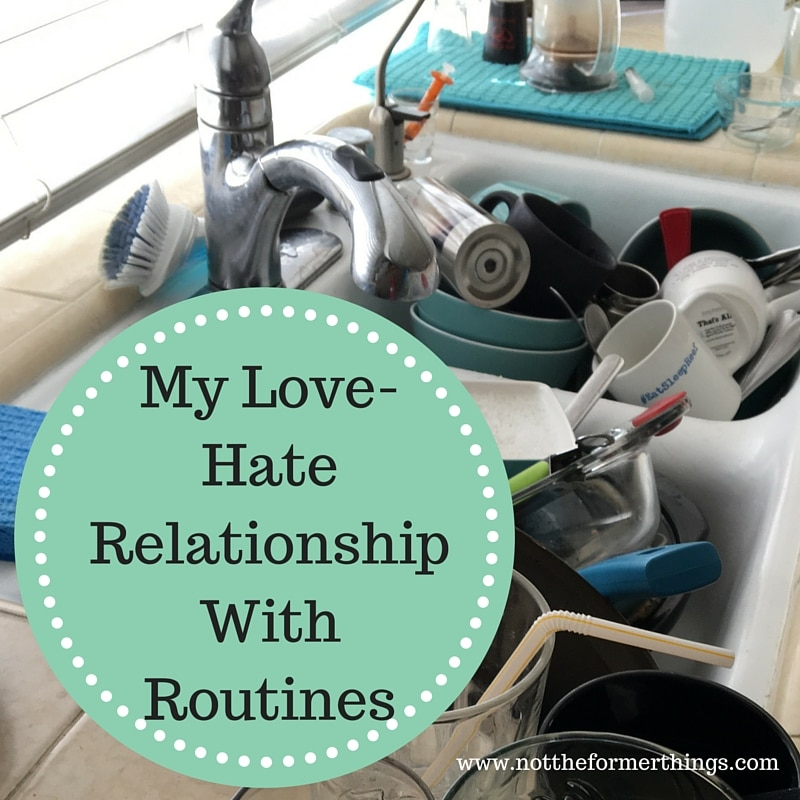 Routines-I Love You and I Hate You