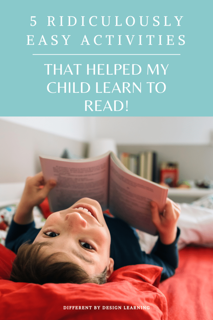 That Helped My Dyslexic Child Learn To Read!