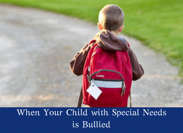 When Your Child With Special Needs Is Bullied