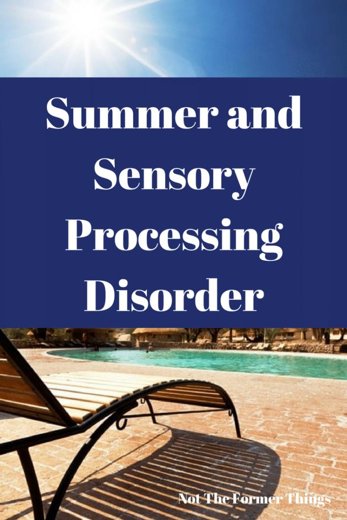 ,Summer and Sensory Processing Disorder #sensorykiddo #sensoryissues #sensoryprocessingdisorder