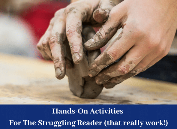 Hands-On Activities For The Struggling Reader (that really work!)