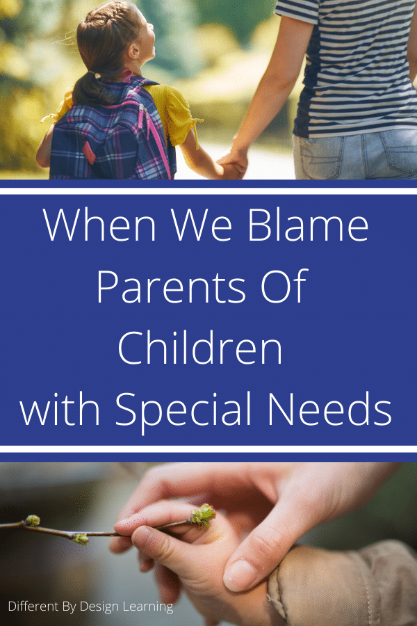 When We Blame Parents Of Children With Special Needs