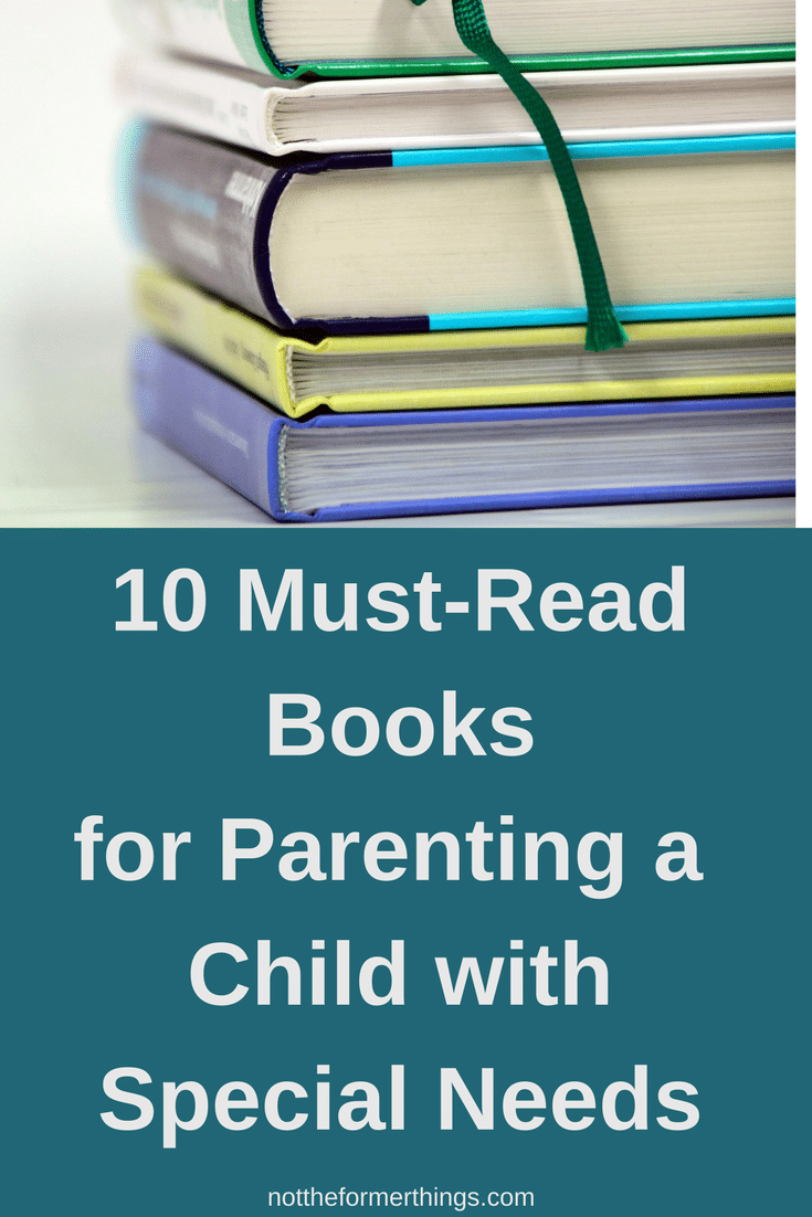 Ten must read books for special needs parents - Autism, Bipolar, ADHD, Learning Disorders