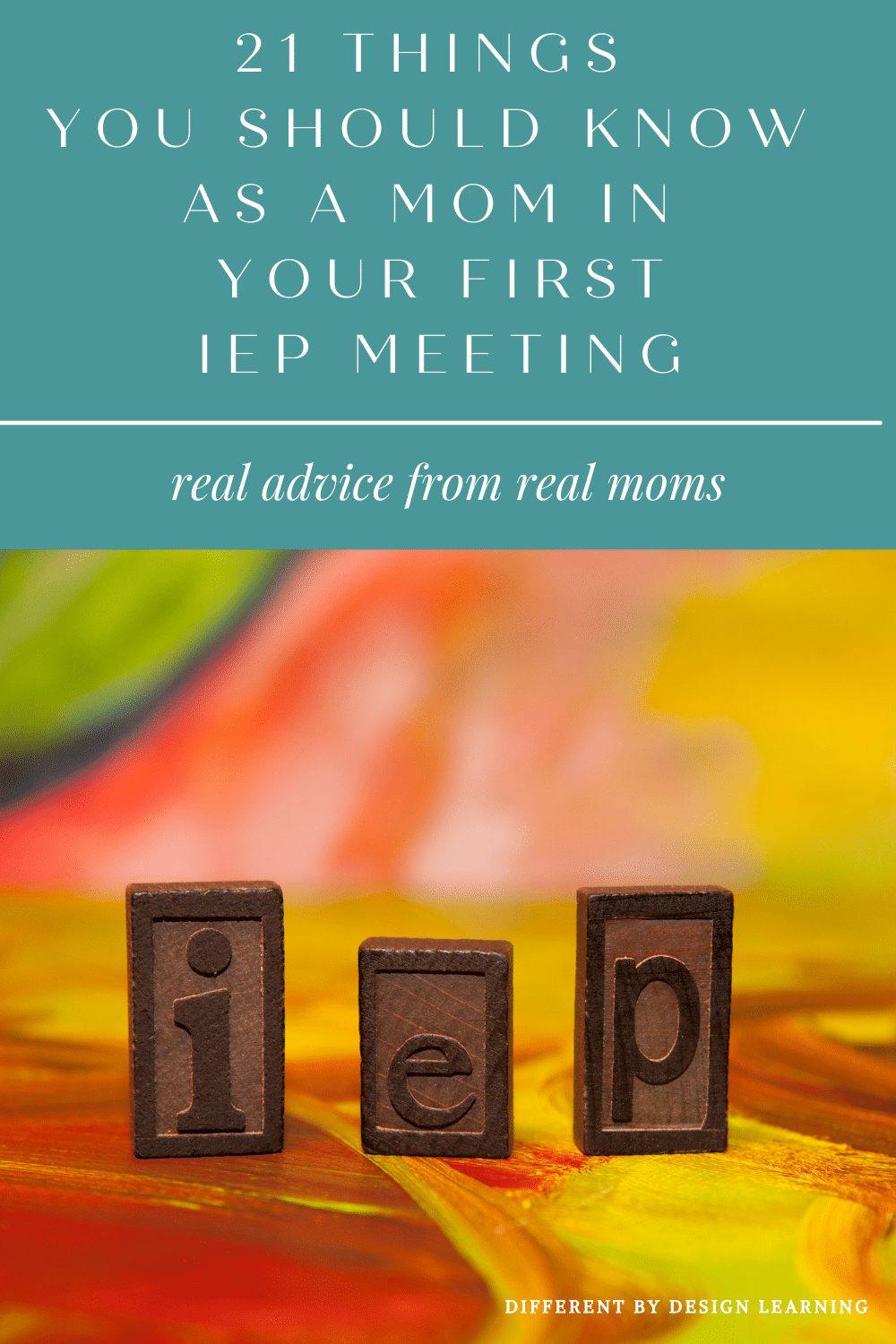 21 Things You Should Know As A Mom In Your First IEP Meeting