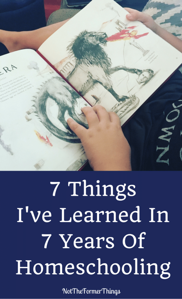7 Things I've Learned in 7 Years of Homeschooling #homeschool #homeschooling #homeschoolmom #handsonlearning