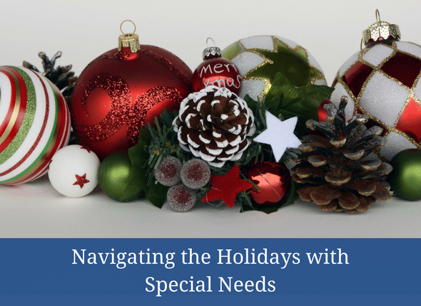 Navigating The Holidays With Special Needs