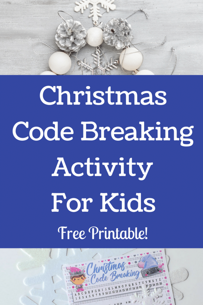 Christmas Code Breaking Activity For Kids #christmasactivity #kidsactivity #freeprintable #christmasprintable