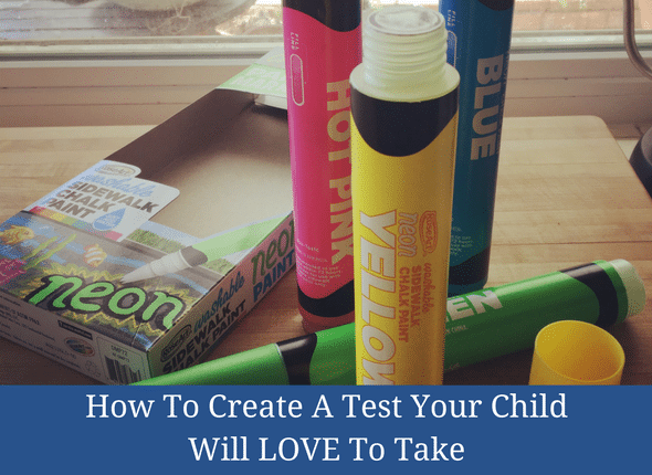 How To Create A Test Your Child Will Love To Take