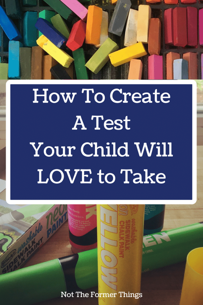 How To Create A Test Your Child Will Love To Take #homeschooltesting #homeschool #homeschoolmom #handsonlearning #kidsactivities