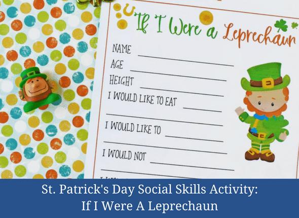 St. Patrick's Day Social Skills Activity: If I Were A Leprechaun