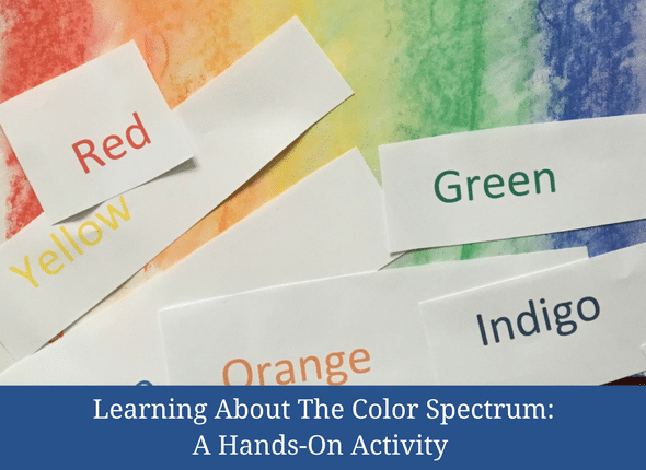 Learning About The Color Spectrum: A Hands-On Activity