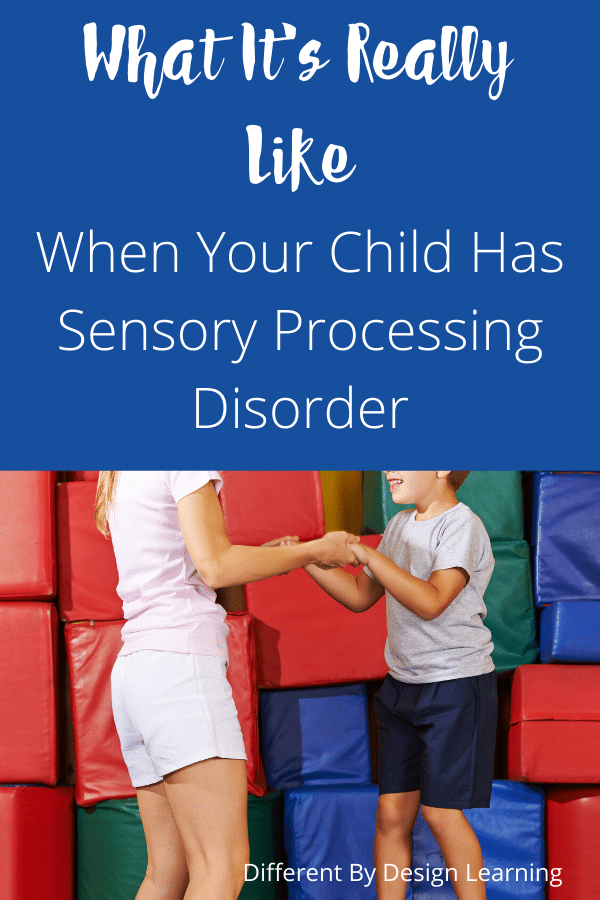 What It's Really Like When Your Child Has Sensory Processing Disorder