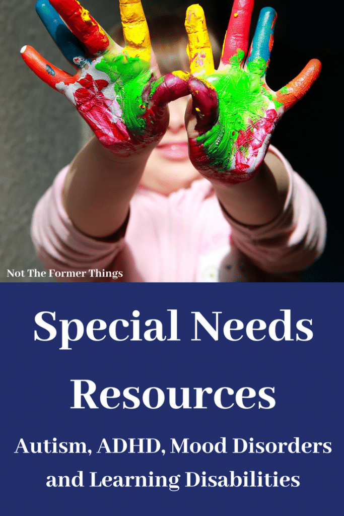 Special Needs Resources Autism, ADHD, Mood Disorders and Learning Disabilities