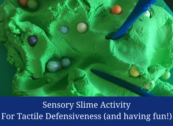 Sensory Slime Activity For Tactile Defensiveness (and having fun!)
