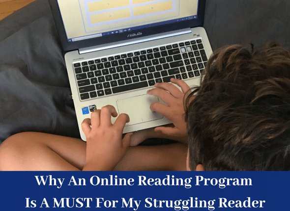 Why An Online Reading Program Is A Must For My Struggling Reader