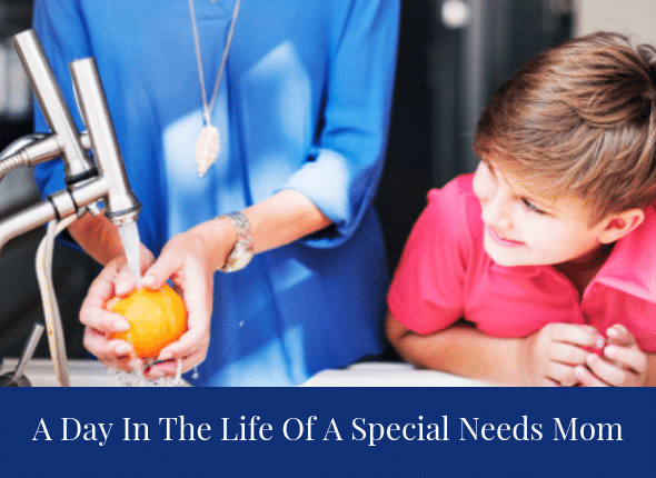 A Day In The Life Of A Special Needs Mom