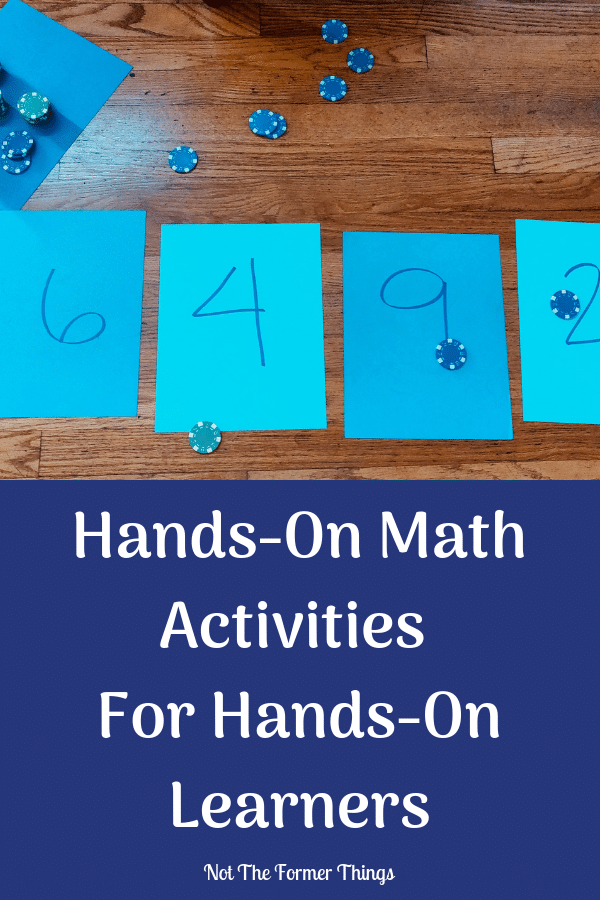 Hands-On Math Activities For The Hands-On Learner Not The Former Things, Shawna Wingert