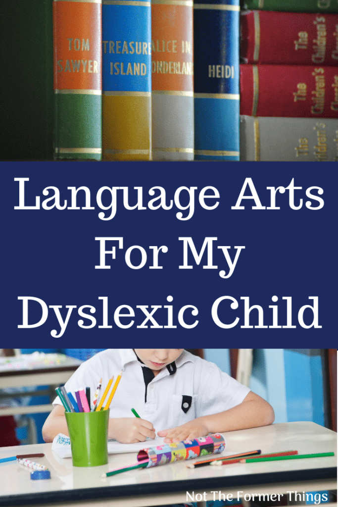 Language Arts For My Dyslexic Child
