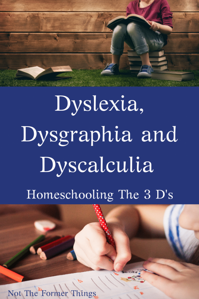 Dyslexia, Dysgraphia and Dyscalculia: Homeschooling The 3 D's