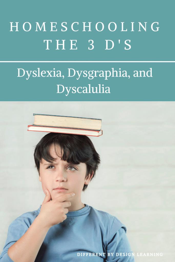 dyslexia, dysgraphia, and dyscalculia