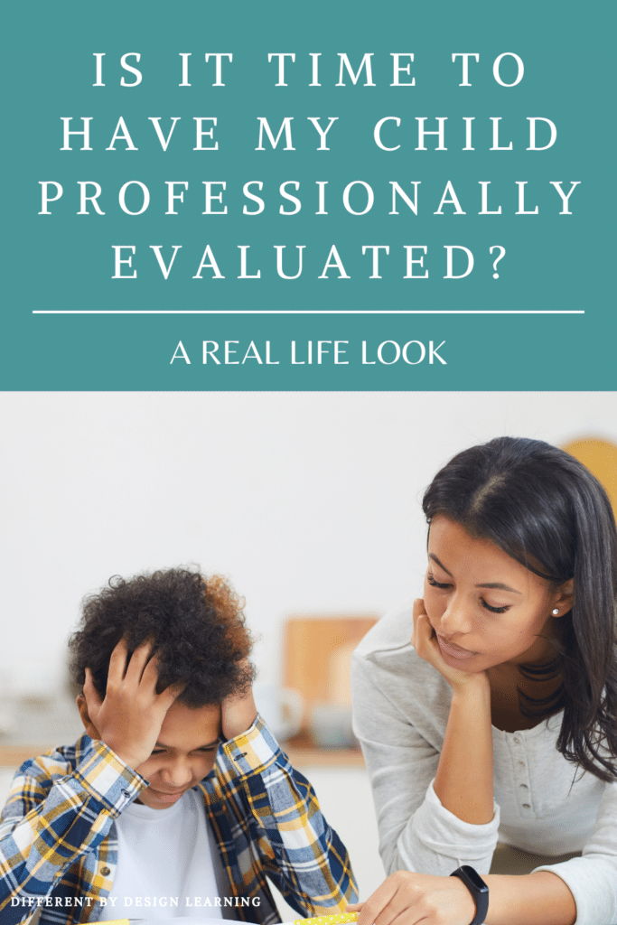 is it time to have my child professionally evaluated