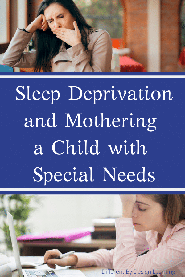 sleep deprivation and mothering a child with special needs