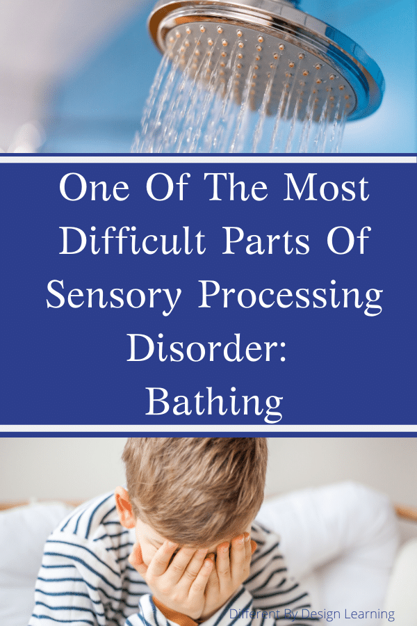 One Of The Most Difficult Parts Of Sensory Processing Disorder: Bathing
