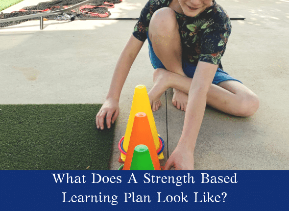 What Does A Strength Based Learning Plan Look Like?