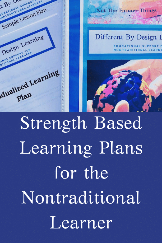 Strength Based Learning Plan for Nontraditional Learners -  Introducing Different By Design Learning.  #specialneedsmoms #differentlywiredkids #2e #homeschoolmomhelp