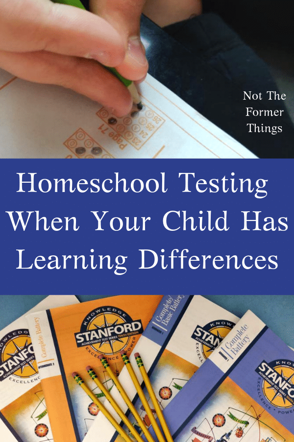 Homeschool Testing When Your Child Has Learning Differences