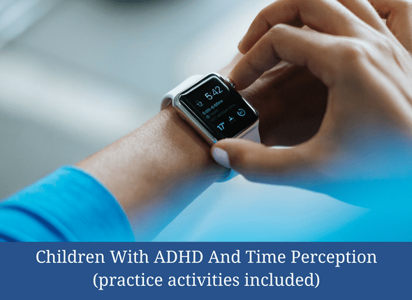 https://differentbydesignlearning.com/children-with-adhd-and-time-perception-practice-activities-included/