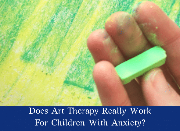 art therapy and anxious children