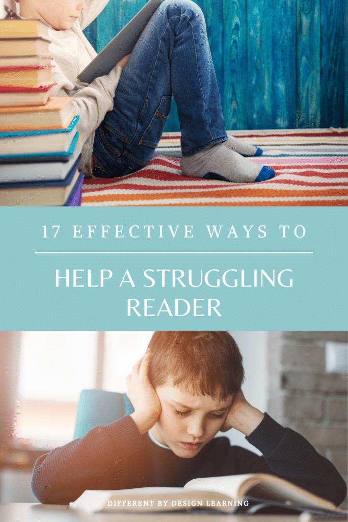 17 Effective Ways To Help A Struggling Reader