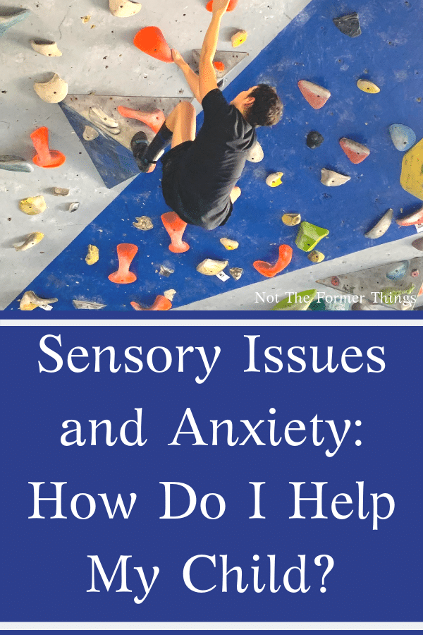 sensory issues and anxiety