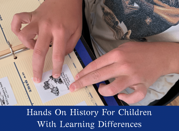 Hands On History For Children With Learning Differences