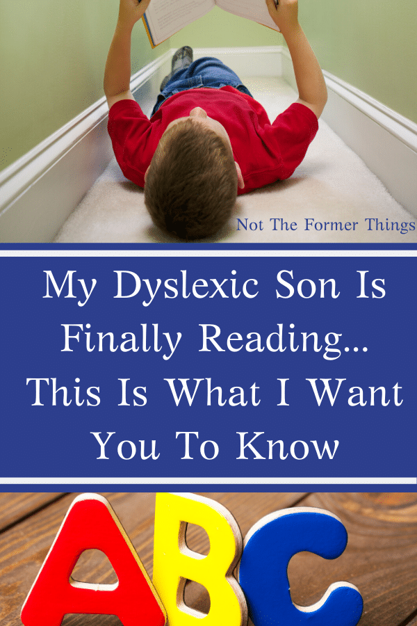 My Dyslexic Son Is Finally Reading And This Is What I Want You To Know.