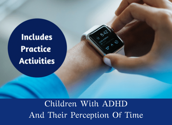 Children With ADHD And Their Perception Of Time