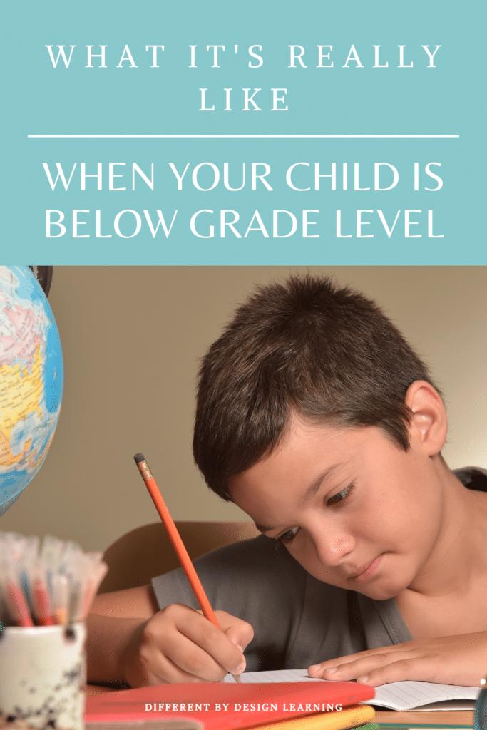 child is below grade level
