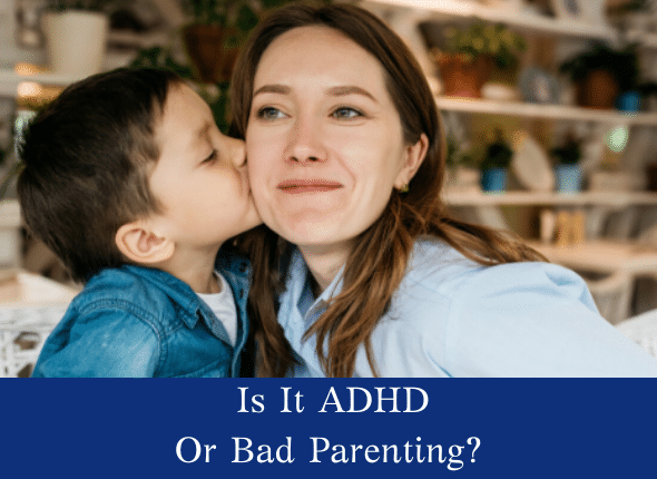 Is it adhd or bad parenting