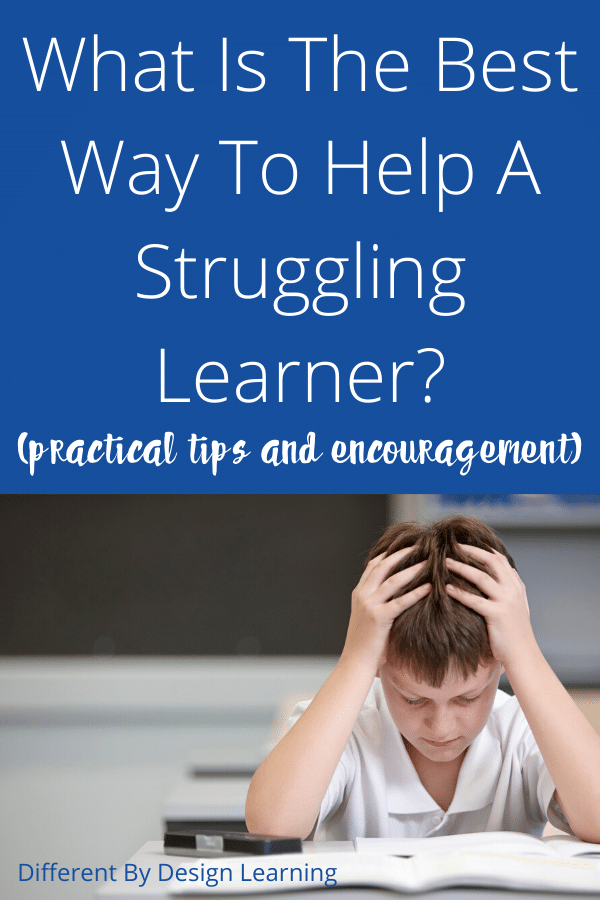 What Is The Best Way To Help A Struggling Learner?