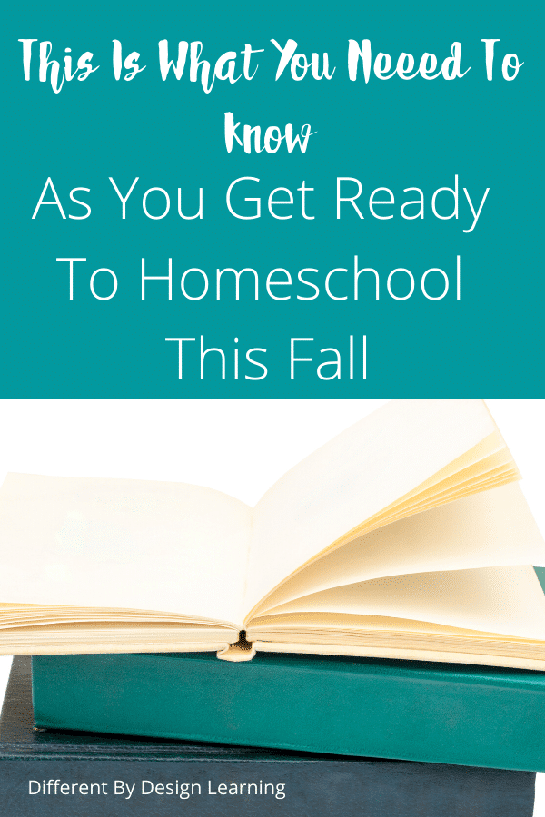 This Is What You Need To Know As You Get Ready To Homeschool This Fall