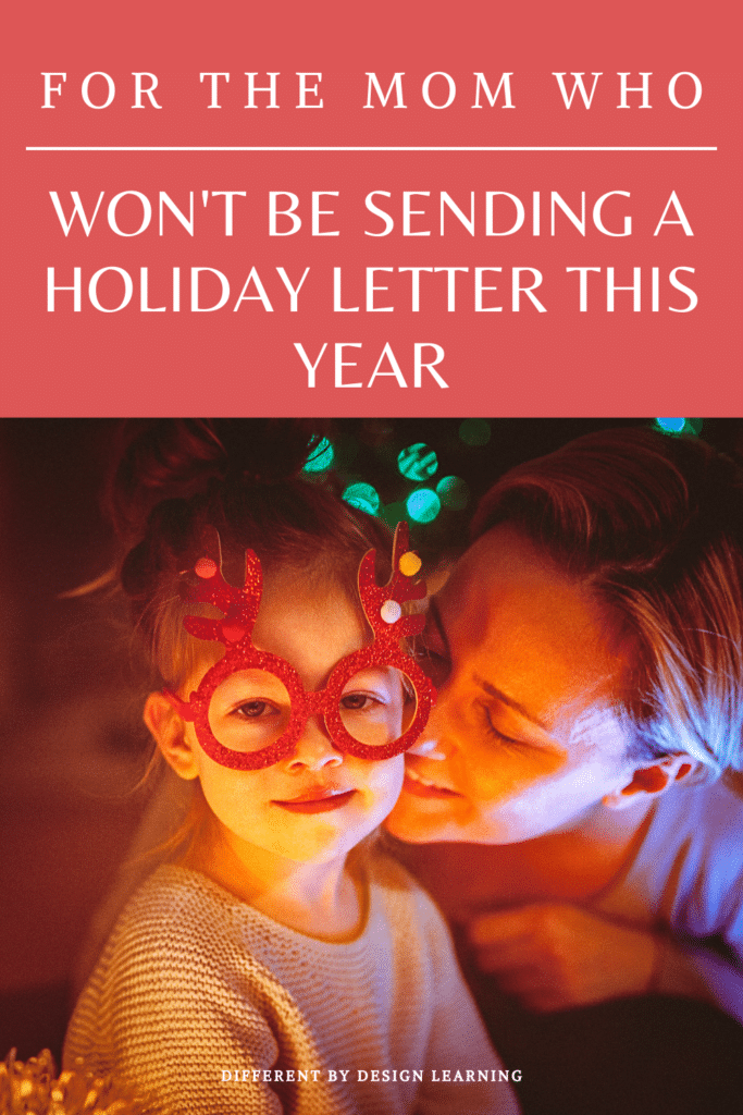 For The Mom Who Won't Be Sending A Holiday Letter This Year